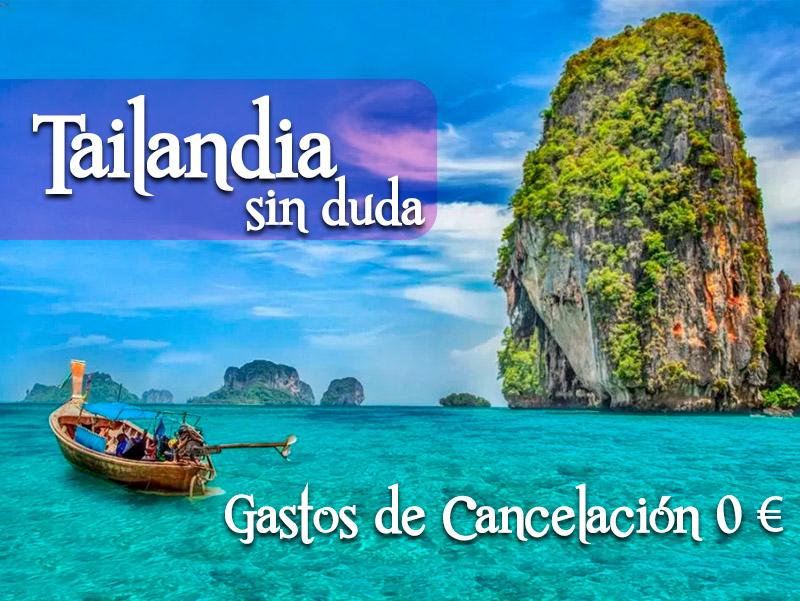 Tailandia. sin gastos de cancelacion