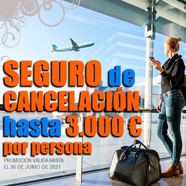 Seguro de cancelacion vIAJES DE NOVIOS 2021